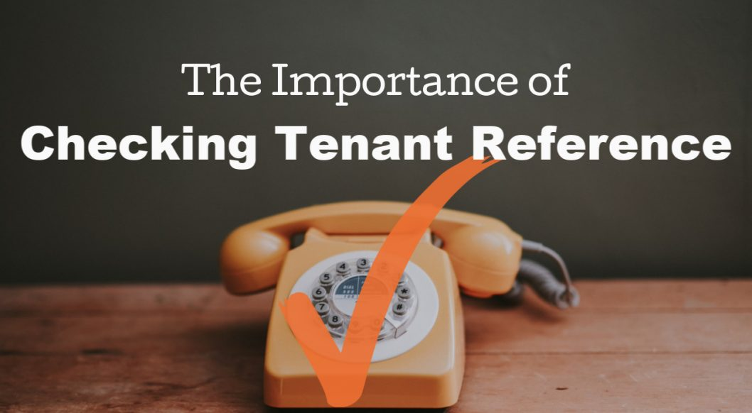 The Importance of Checking Tenant References