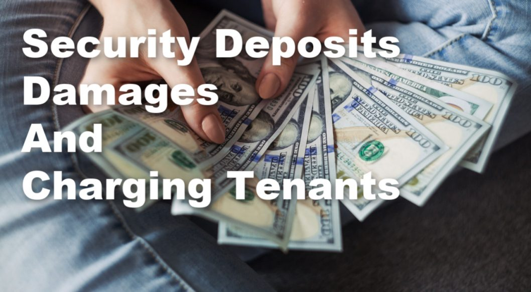 Security Deposits, Damages, and Charging Tenants