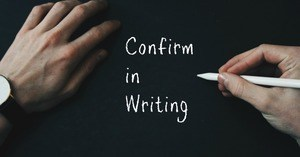 Confirm in Writing