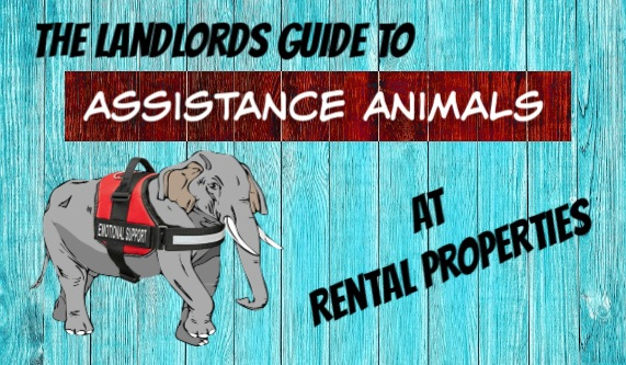 The Landlords Guide to Assistance Animals at Rental Properties