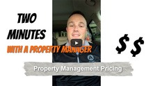 Two Minutes With A Property Manager on Property Management Pricing