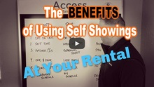 The Benefits of Using Self Showings at Your Rental Property