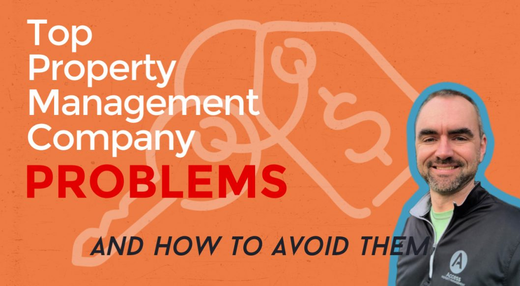 Top Property Management Company Problems and How to Avoid Them