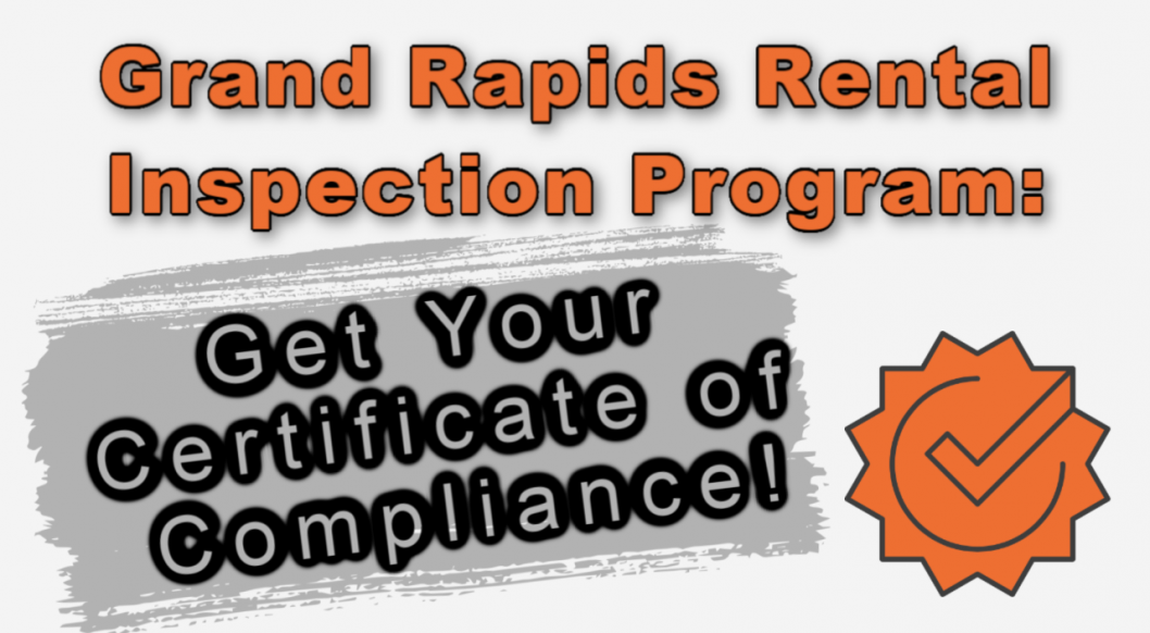 Grand Rapids Rental Inspection Program: Get Your Certificate of Compliance! Title Image